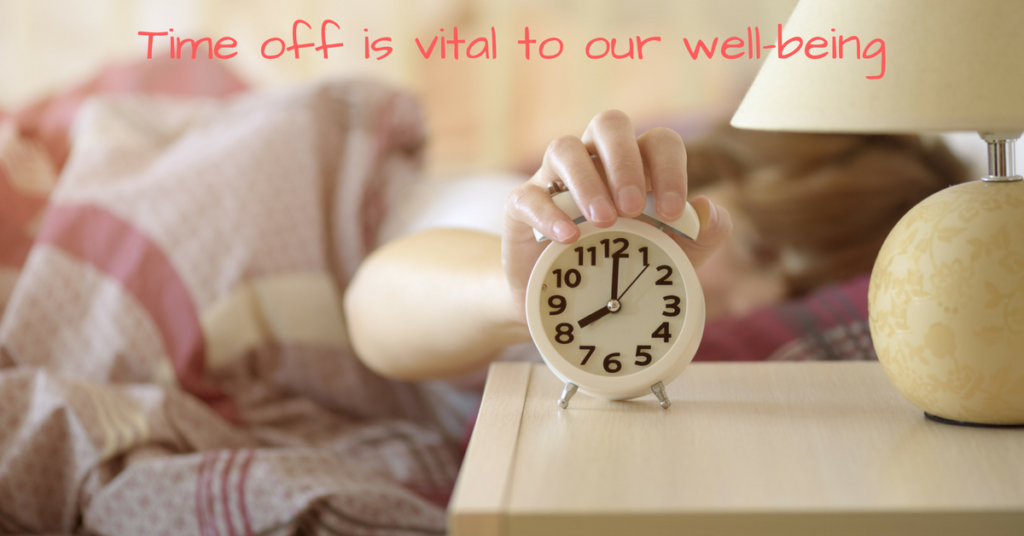 Why taking time off is crucial to health!