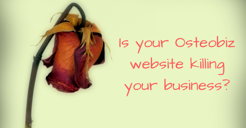 Is your Osteobiz website damaging your business?