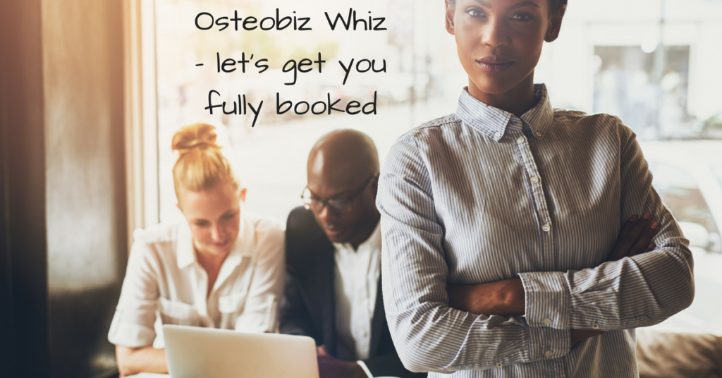 How Sam became an Osteobiz Whiz and resolved low bookings